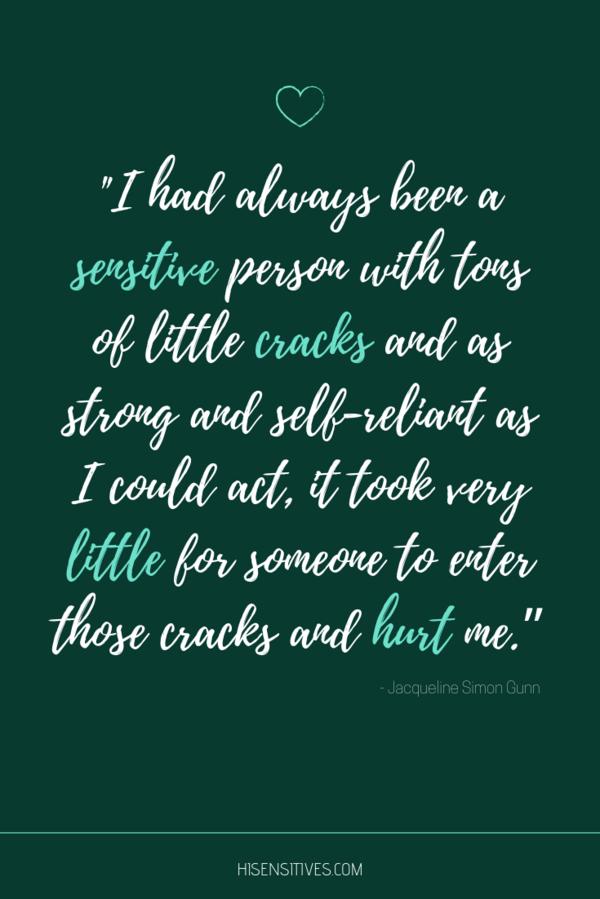 Sensitive person hurt